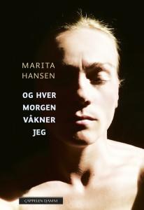 Marita Hansen Og hver dag våkner jeg
